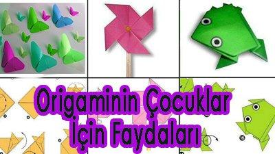 Origaminin Çocuklar İçin Faydaları