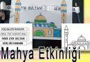 Ramazan Mahyası Etkinliği – Ramazan mahyası nedir?