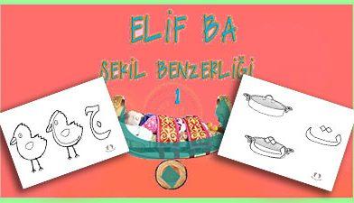 Elifba şekil benzerliği 1 – Elif Ba Harfler – Elif Ba Cüzü