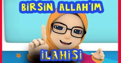 Birsin Allah'ım ilahisi ve Sözleri – Çocuk ilahileri