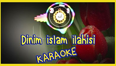 Dinim İslam karaoke ilahisi – karaoke ilahiler – çocuk ilahileri